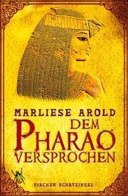 [Rezension]: Dem Pharao versprochen – Marliese Arold