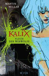 Book in the post box: Kalix - Fluch der Werwölfe