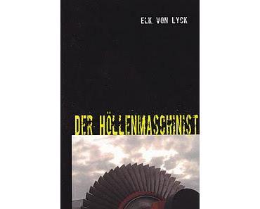 Buchkritik - Der Höllenmaschinist - jetzt auch als E-Book