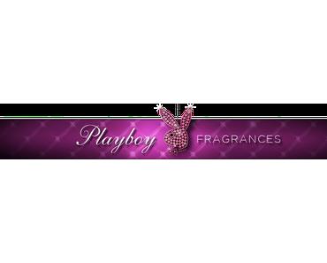 Playboy Fragrance, ihr dürft gespannt sein:)