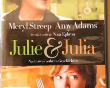 Julie & Julia – zwei wahre Geschichten übers Kochen und Bloggen