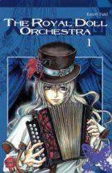 {Kurzrezension}The Royal Doll Orchestra Band 1 von Kaori Yuki