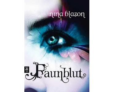 Gelesen: Faunblut von Nina Blazon