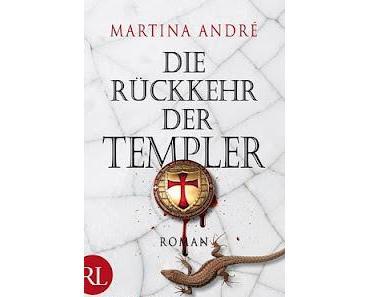 [Rezension] Die Rückkehr der Templer von Martina Andrè