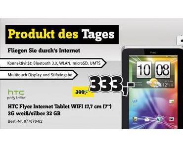 Angebot des Tages: HTC Flyer für nur 333 Euro bei Conrad.de.