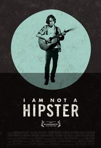 Trailer zu 'I Am Not A Hipster' von Destin Cretton