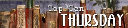 TTT - Top Ten Thursday #51