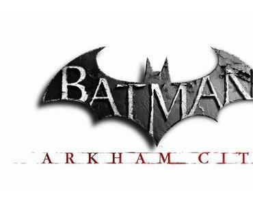 Batman Arkham City: Neue Infos veröffentlicht