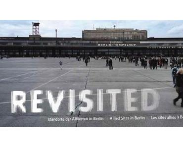 Mila Hacke: Revisited – Standorte der Alliierten in Berlin
