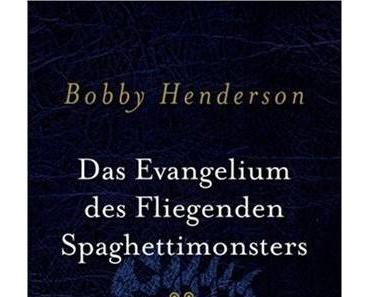 """Bobby Henderson – """"Das Evangelium des fliegenden Spaghettimonsters"""""""