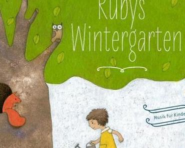 "A musical GIVEAWAY...or win a day in ""Ruby´s Wintergarten"""