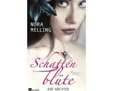 Gelesen: Schattenblüte - Die Wächter von Nora Melling