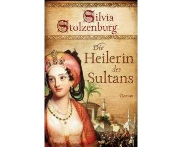 Silvia Stolzenburg – Die Heilerin des Sultans
