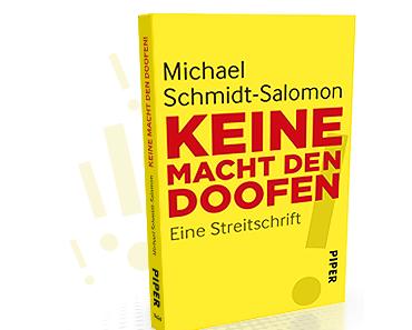 Michael Schmidt-Salomon – Keine Macht den Doofen