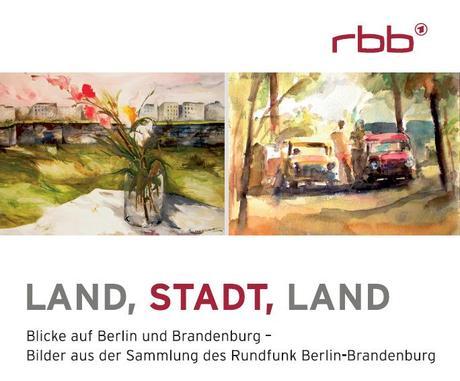 land stadt land blicke auf berlin und brandenburg. Black Bedroom Furniture Sets. Home Design Ideas