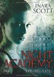 REZENSION //  - Night Academy 01. Die Begabte - Inara Scott