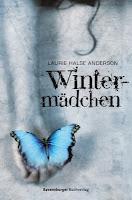 Rezension: Wintermädchen von Laurie Halse Anderson