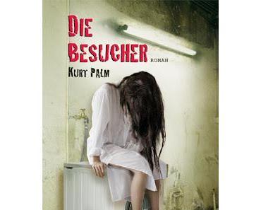 """Rezension zu Kurt Palms """"Die Besucher"""""""