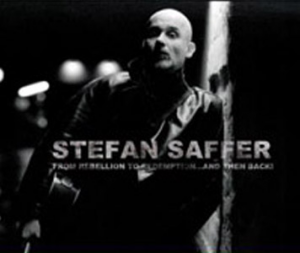 Stefan Saffer - From Rebellion To Redemption ...And Then Back (Cactus Rock)