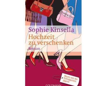 {Rezension} Hochzeit zu verschenken von Sophie Kinsella