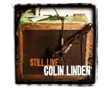 Colin Linden - Still Live (Cross Cut)