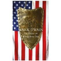 Ein Yankee an König Artus Hof - Mark Twain