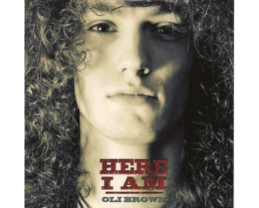 Oli Brown - Here I Am (Ruf)