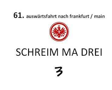 61. Auswärtsfahrt nach Frankfurt