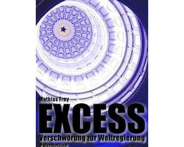 Gelesen: Excess von Mathias Frey
