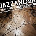 Lazy Sunday: Jazzanova – Believer (Funkhaus Sessions)