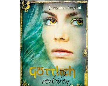 Rezension: Göttlich verloren von Josephine Angelini
