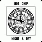 "Hot Chip: ""Night and Day"""
