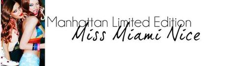 Manhattan Miss Miami Nice Limited Edition - Review