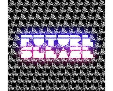 FUTURESLEAZE001 - Various Artists - Future Sleaze Promo mixed by Rob Made