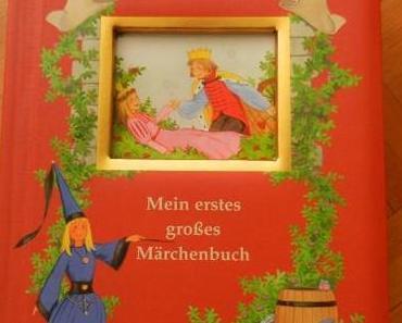 [Kinderbücher]: Es war einmal…Mein erstes großes Märchenbuch