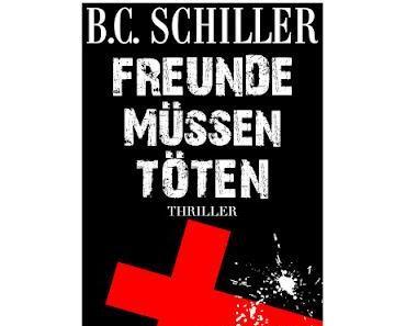 Gelesen: Freunde müssen töten von B.C. Schiller