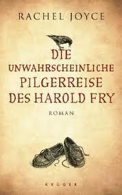 Ich lese – Die unwahrscheinliche Pilgerreise des Harold Fry von Rachel Joyce