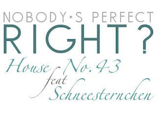 Nobody´s perfect - Right ?