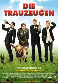 """""""Brautalarm""""-Antwort für Männer: """"Die Trauzeugen"""""""
