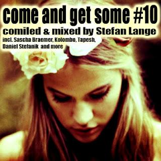 Free Download: Come and get some #10 (inkl.Teaser Mixtape by Stefan Lange)