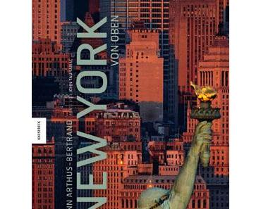 Yann Arthus-Bertrand: New York von oben