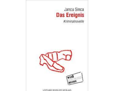 Grenzgänger Jancu Sinca: Das Ereignis