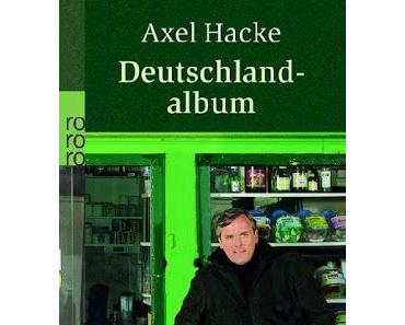 Axel Hacke: Deutschlandalbum