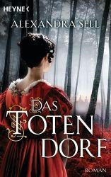 Das Totendorf - Alexandra Sell