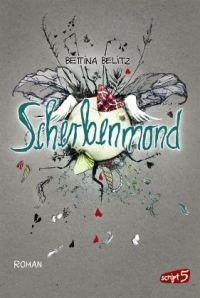 Rezension: Scherbenmond von Bettina Belitz