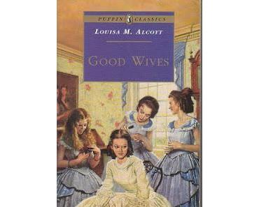 Good Wives (1869) - Little Women Part II