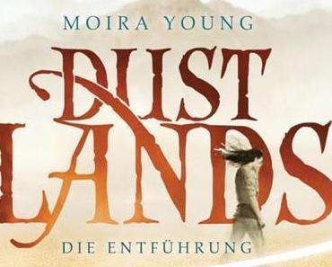 [Hörbuch Rezension] Dustlands- Die Entführung