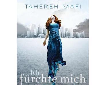 Ich fürchte mich nicht - Tahereh Mafi