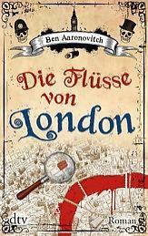 {Rezension} Die Flüsse von London von Ben Aaronovitch