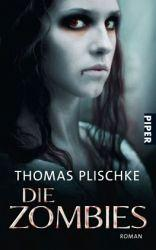 Die Zombies - Thomas Plischke